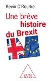 Kevin O'Rourke - Une brève histoire du Brexit.