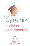 Boris Cyrulnik - Les vilains petits canards.