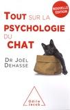 Joël Dehasse - Tout sur la psychologie du chat.