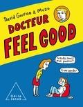 David Gourion et  Muzo - Docteur Feel Good.