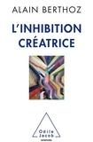 Alain Berthoz - L'inhibition créatrice.