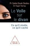 Saïda Douki Dedieu - Le Voile sur le divan.