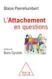 Blaise Pierrehumbert - L'attachement en questions.