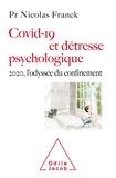 Nicolas Franck - Covid-19 et détresse psychologique - 2020, l'odyssée du confinement.