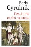 Boris Cyrulnik - Des âmes et des saisons - Psycho-écologie.