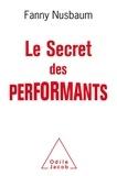 Fanny Nusbaum - Le secret des performants - Savoir oublier.