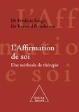 Frédéric Fanget - L'Affirmation de soi - Une méthode de thérapie.