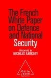 Jean-Claude Mallet - The French White Paper on Defense and National Security.