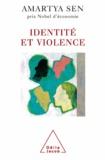 Amartya Sen - Identité et violence.