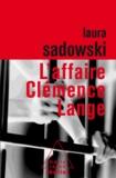 Laura Sadowski - Affaire Clémence Lange (L').
