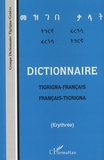 Frédéric Rilliet - Dictionnaire tigrigna-français/français-tigrigna (Erythrée).