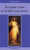 Fabienne Guerrero - J'ai quitté l'ordre de la Rose-Croix AMORC.