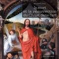 Marie-Gabrielle Leblanc - La mort et la résurrection du Christ dans l'art.