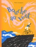 Bouche au vent / Rémi Courgeon | Courgeon, Rémi (1959-....). Auteur
