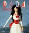 Eloi Rousseau et Sandrine Andrews - Dada N° 135, Février 2008 : Goya.