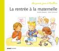 Armelle Modéré et Didier Dufresne - Les grands jours d'Apolline  : La rentrée à la maternelle.