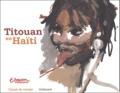 Titouan Lamazou - Titouan en Haïti.