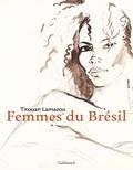 Titouan Lamazou - Mulheres - Femmes du Brésil.