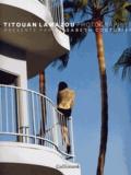 Titouan Lamazou - Titouan Lamazou - Photographies.