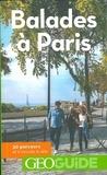 Martin Angel et Aurélia Bollé - Balades à Paris - 30 parcours et 6 circuits à vélo.