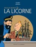 Yves Horeau et Jacques Hiron - Tous les secrets de La Licorne.