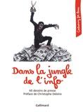 Cartooning for Peace - Dans la jungle de l'info - 60 dessins de presse.