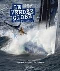 Didier Ravon - Le Vendée Globe - 30 ans d'aventures.