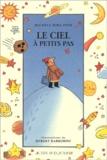 Le ciel à petits pas / Michèle Mira Pons | Mira Pons, Michèle