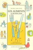 Les aliments à petits pas / Michèle Mira Pons | Mira Pons, Michèle