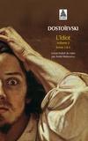 Fédor Dostoïevski - L'idiot - Volume 2, Livres 3 et 4.