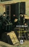 Fédor Dostoïevski - Crime et Châtiment - Tome 2.