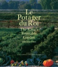 Stéphanie de Courtois - Le potager du roi - Edition bilingue français-anglais.