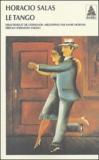 Horacio Salas - Le tango.