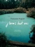 Françoise Huguier - J'avais huit ans.
