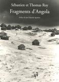 Sébastien Roy - Fragments d'Angola.