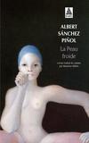 Albert Sanchez Piñol - La peau froide.