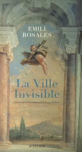 Emili Rosales - La Ville Invisible.