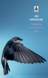 Tsubame / Aki Shimazaki   Shimazaki, Aki (1954-....)