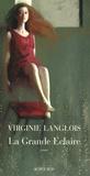 Virginie Langlois - La Grande Eclaire.