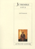 Joël Pommerat - Je tremble (1 et 2).