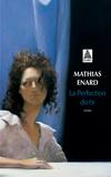 Mathias Enard - La perfection du tir.