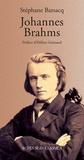 Stéphane Barsacq - Johannes Brahms.