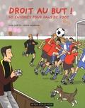 Droit au but ! : 40 énigmes pour fans de foot / Silke Moritz | Moritz, Silke. Auteur