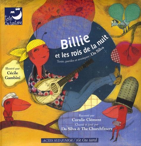 Billie et les rois de la nuit / textes, paroles et musiques, Da Silva | Da Silva (1976-....). Auteur. Parolier. Compositeur