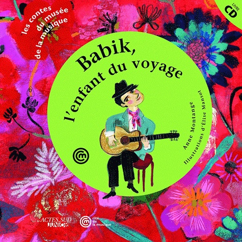 Babik, l'enfant du voyage / Anne Montange | MONTANGE, Anne. Auteur