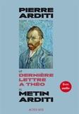 Metin Arditi - Dernière lettre à Théo - Livre audio. 1 CD audio
