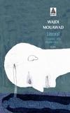 Wajdi Mouawad - Le sang des promesses - Tome 1, Littoral.