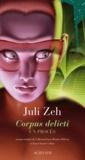Corpus delicti : un procès / Juli Zeh | Zeh, Juli (1974-....)
