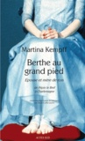 Berthe au grand pied : épouse et mère de rois : de Pépin Le Bref à Charlemagne / Martina Kempff | Kempff, Martina