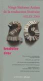Alain Fleischer et Nedim Gürsel - Vingt-Sixièmes Assises de la traduction littéraire (Arles 2009) - Traduire Eros.